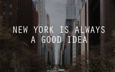 NEW YORK is always a good idea!
